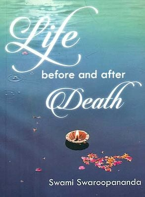 Life Before and After Death