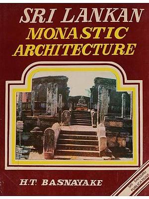 Sri Lankan Monastic Architecture (An Old and Rare Book)