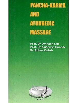Pancha-Karma and Ayurvedic Massage (An Old and Rare Book)