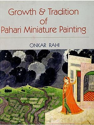 Growth and Tradition of Pahari Miniature Painting
