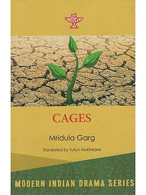 Cages ( Modern Indian Drama Series )