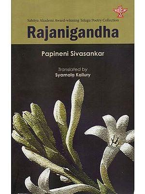 Rajanigandha ( Sahitya Akademi Award- Winning Telugu Poetry Collection )