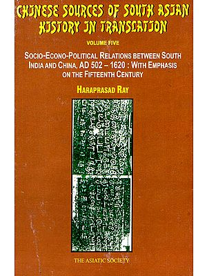 Chinese Soures of South Asian History in Translation (V0l.5)