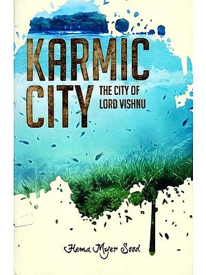 Karmic City (The City of Lord Vishnu)