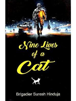 Nine Lives of a Cat