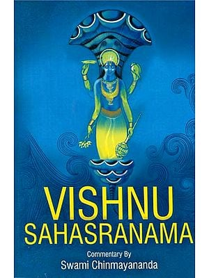 Vishnu Sahasranama: With Detailed Commentary on Each and Every Name