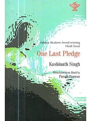 Sahitya Akademi Award-Winning Hindi Novel : One Last Pledge