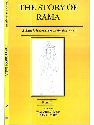 The Story of Rama: A Sanskrit Coursebook for Beginners (Set of 2 Volumes)