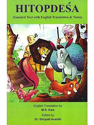 Hitopdesa (Sanskrit Text with English Translation & Notes)