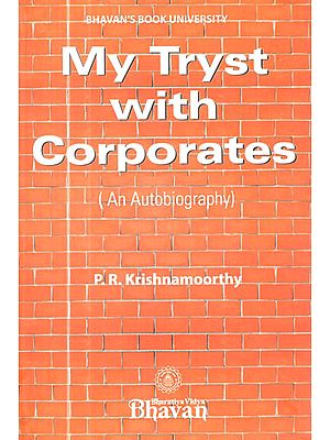 My Tryst with Corporates (An Autobiography)