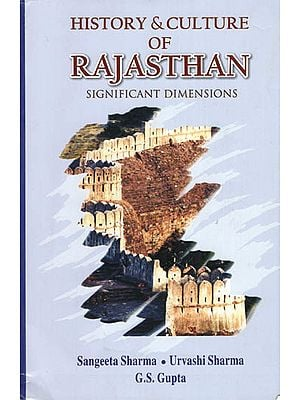 History & Culture of Rajasthan Significant Dimensions