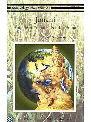 Janani: Annadwai Pranah- Food is Prana (Vol.2)