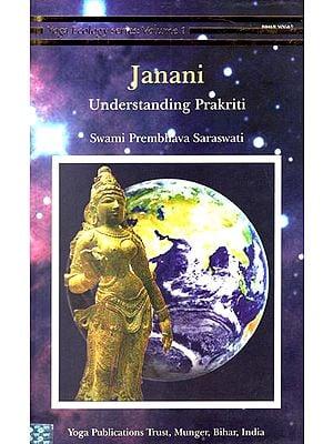 Janani: Understanding Prakriti (Vol.1)
