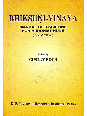 Bhiksuni-Vinaya (Manual of Discipline For Buddhist Nuns)