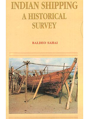 Indian Shipping: A Historical Survey