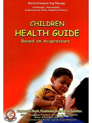 Children Health Guide: Based on Acupressure