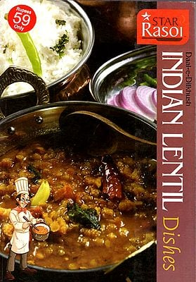 Daal-e-Dilkhush: Indian Lentil Dishes