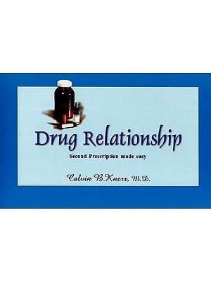 Drug Relationship (Second Prescription Made Easy)