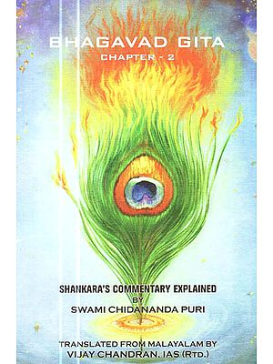 Bhagavad Gita Chapter - 2 : Shankara's Commentary Explained