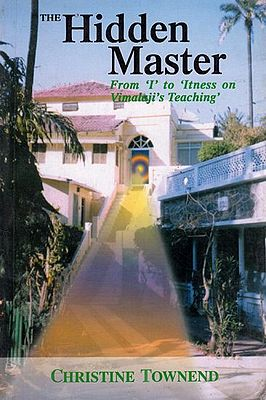 The Hidden Master (From 'I' to 'Itness On Vimalaji's Teaching')