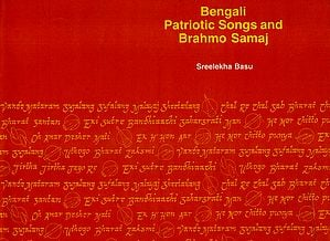 Bengali Patriotic Songs and Brahmo Samaj (An Old and Rare Book)