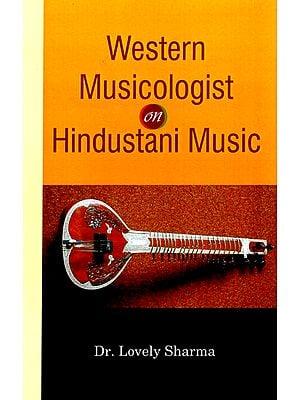 Western Musicologist on Hindustani Music