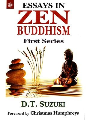 Essays in Zen Buddhism First Series