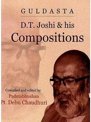 Guldasta D.T. Joshi and his Compositions