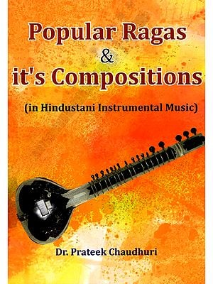 Popular Ragas and it's Compositions in Hindustani Instrumental Music