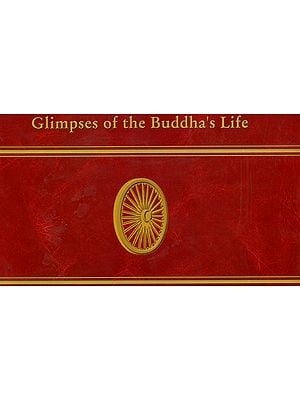 Glimpses of the Buddha's Life