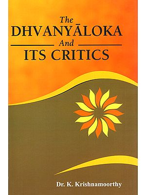 The Dhvanyaloka and Its Critics