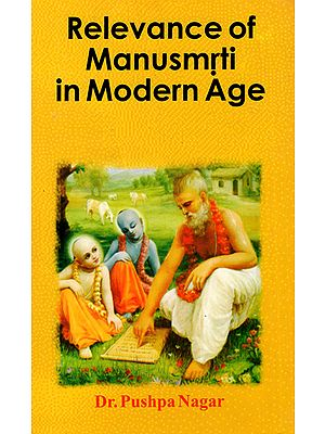 Relevance of Manusmrti in Modern Age