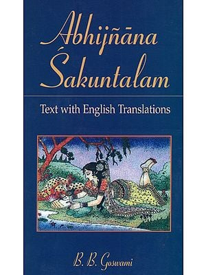 Abhijnana Sakuntalam (Text with English Translations)