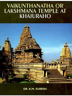Vaikunthanatha or Lakshmana Temple at Khajuraho