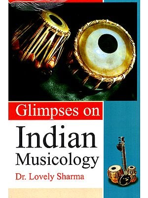 Glimpses on Indian Musicology