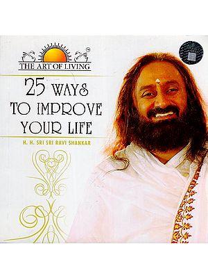 25 Ways to Improve Your Life