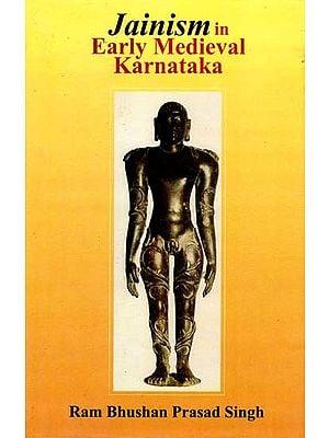 Jainism in Early Medieval Karnataka