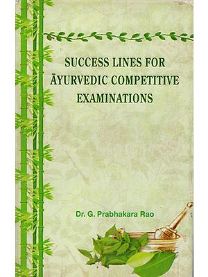 Success Lines for Ayurvedic Competitive Examinations (An Old Book)