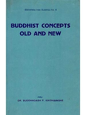 Buddhist Concepts Old and New (An Old and Rare Book)