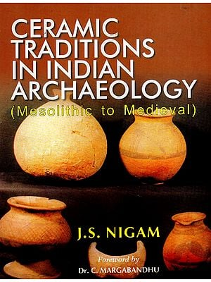 Ceramic Traditions in Indian Archaeology