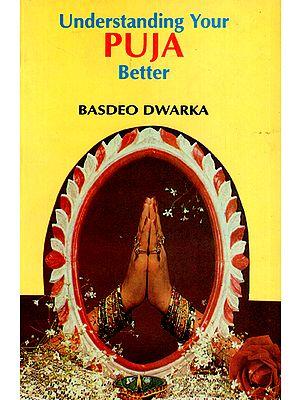 Understanding Your Puja Better