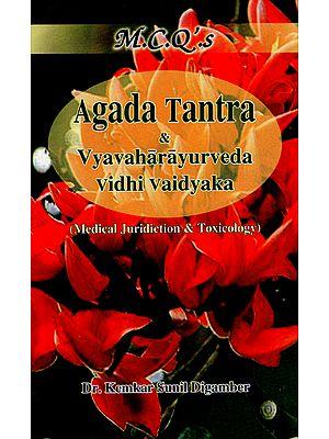 Multiple Choice Questions on Agada Tantra and Vyavaharayurveda Vidhi Vaidyaka