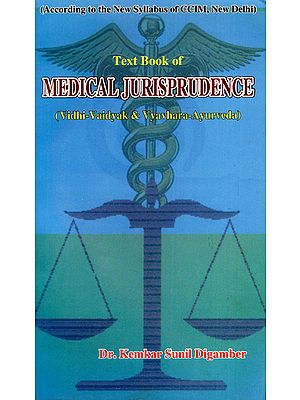 Medical Jurisprudence (Vidhi-Vaidyak and Vyavhara-Ayurveda)