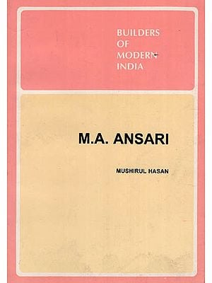M.A. Ansari - Builders of Modern India ( An Old and Rare Book )