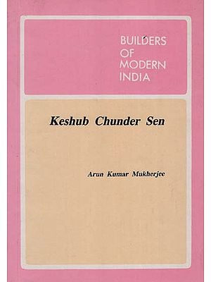 Keshub Chunder Sen - Builders of Modern India ( An Old and Rare Book )