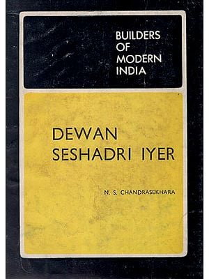 Dewan Seshadri Iyer - Builders of Modern India ( An Old and Rare Book )