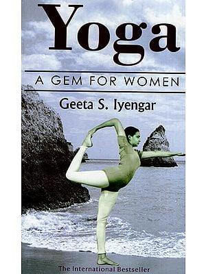 Yoga- A Gem for Women