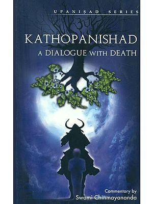 Kathopanishad (A Dialogue With Death)