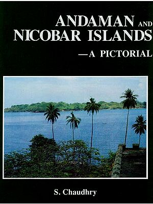 Andaman and Nicobar Islands (A Pictorial)