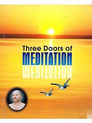 Three Doors of Meditation